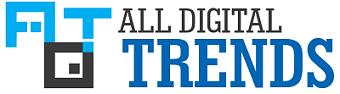 All Digital Trends