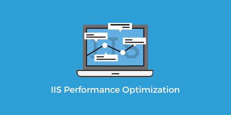 Optimize IIS Performance